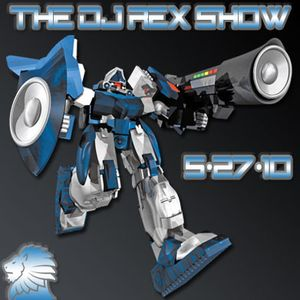 THE DJ REX SHOW May 27th 2019