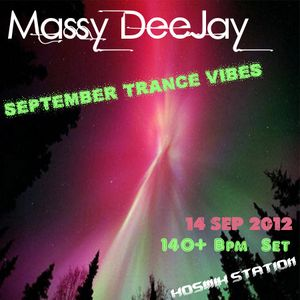 Massy DeeJay - September Trance Vibes (140+ Bpm Trance Set)