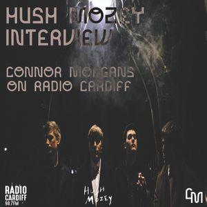 Hush Mozey Interview on Radio Cardiff - 16/3/19