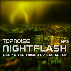 Topnoise Nightflash #2