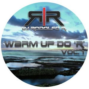 DJ RODOLFO R. - Warm Up do 'R' Vol.1 (Deep House)