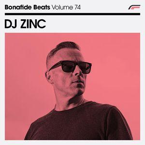 DJ Zinc x Bonafide Beats #74