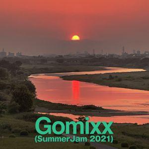 Gomixx(SummerJam 2021)