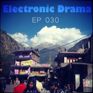 Electronic Drama EP-030 ( Akil mix 2012 )