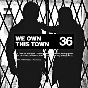 We Own This Town: Volume 36