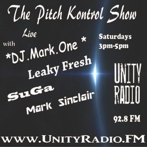 Unity Radio - (DJ Mark One, Leaky Fresh, SuGa, Mark Sinclair)- The Pitch Kontrol Show [2015 12 12]