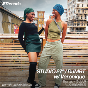 STUDIO 27° / DJMBT w/ Veronique - 15-Jul-21