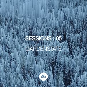 SESSIONS : 05 | MELODIC TECHNO, DEEP HOUSE, BREAKBEAT | GARDENSTATE