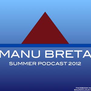 Manu Breta @ Summer Podcast 2012