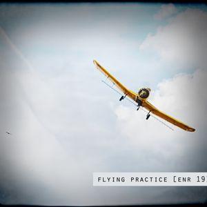 Si - Flying Practice [enr 19]