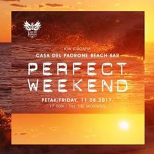 PERFECT WEEKEND VOL.11. - IVAN MASTERMIX