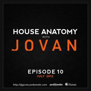 House Anatomy with Jovan - Episode 10