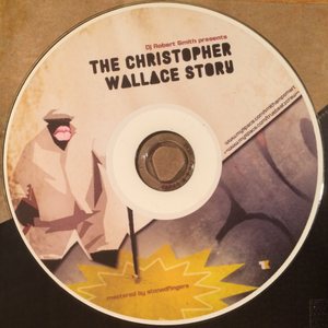The Christopher Wallace Story (Tribute to The Notorious B.I.G.)
