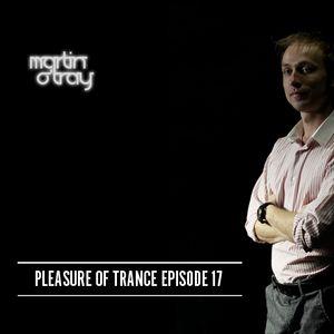Martin O'Tray - Pleasure Of Trance 17