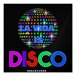 La Vida Is Disco Mix by deejayjose