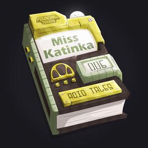 Miss Katinka - Acid Tales - Chapter Six