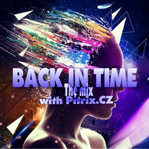 BACK IN THE TIME SHOW MIX 18.11.2015