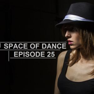 Space Of Dance-Episode 25