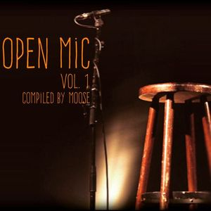 Open Mic Vol. 1 - Compiled By Moose