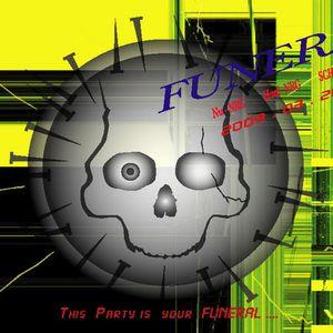 2010.1.16 FUNERAL [Airwave First War]