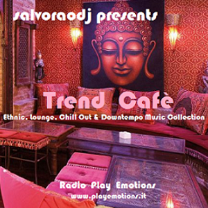 "salvoraodj present ""trend cafè"" - Radio Show 22th July 2016"