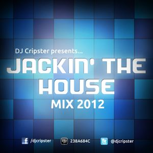 Dj Cripster - Jackin' The House Mix (Sept 2012)