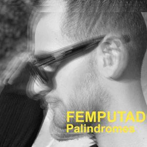FEMPUTADORA - Palindromes