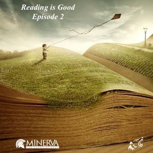 Reading is good - Episode 2