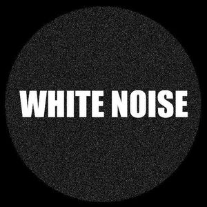 White Noise - house set 10/04