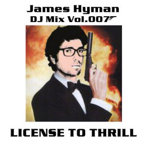 "James Hyman DJ Mix Vol. 3: ""James Bond/007"""