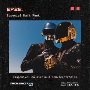 Techtrônica #25 -Especial Daft Punk
