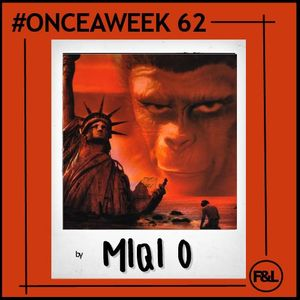 #ONCEAWEEK 0062 by MIQI O.