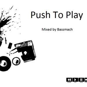 Bassmach - Push 2 Play - Podcast#26