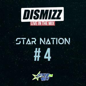 Dismizz Live - Star Nation #4 - Star FM 107.7