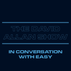 The David Allan Show - In Conversation with Easy (1/3/17)