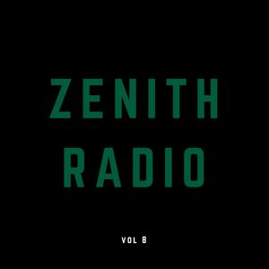 Zenith Radio vol. 8