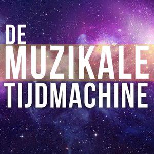 De Muzikale Tijdmachine - Vrijdag 08 augustus 2014