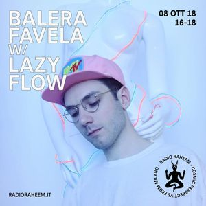 Exclusive mix for Balera Favela on Radio Raheem (Moombahton/BaileFunk/AfroTrap/Vogue/Footwork)