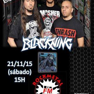BLACKNING ENTREVISTA AO VIVO 21.11.15 Rádio RocKMetal