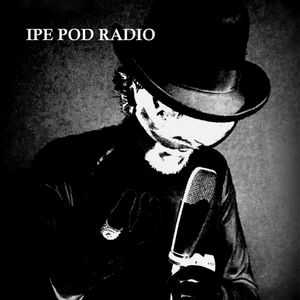 IPE Pod Radio Episode 2 Trump's Demonic Benefactor