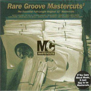 Classic Rare Groove Mastercuts Volume 3 (2000)