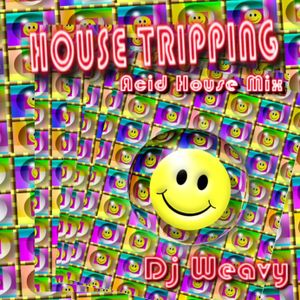 Djweavy house tripping acid house mix june2016 by djweavy for Acid house 2016