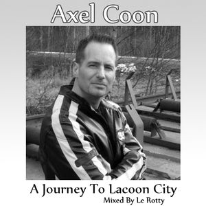 Axel Coon - A Journey To Lacoon City (Mixed By Le Rotty)
