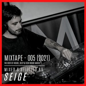 Mixtape 005 (2021) - Mixed & Selected By SEIGE