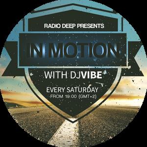 DJ ViBE - In Motion @ Radio DEEP (Episode 23 - 29.02.2020)