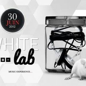 Hi, this is my new djset*Preview - WHITE LAB / 30 juin 2012