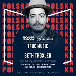 Seth Troxler @ Boiler Room & Ballantine's True Music Poland - 21 September 2017