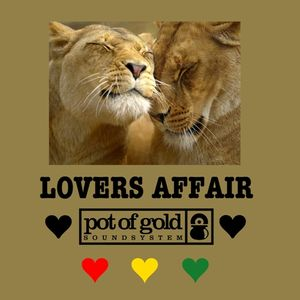 "Pot Of GoldSoundsystem ""Lovers Affair"""