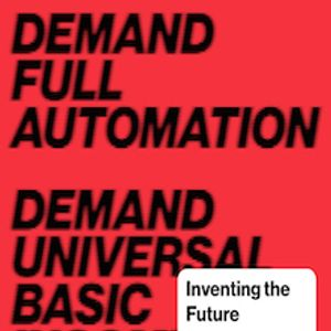 The Mirrored Hammer: Postcapitalism and Postwork Futures Special Part One