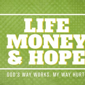 Life, Money & Hope - God's Blessing
